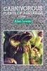Carnivorous Plants of Australia, Volume 3