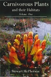 Carnivorous Plants and their Habitats, Volume One